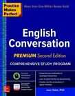 Practice Makes Perfect: English Conversation, Premium Second Edition by Yates (Paperback, 2016)