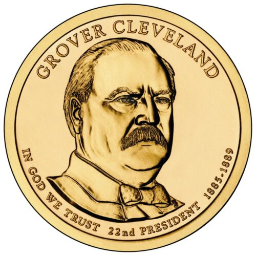 2012 GROVER CLEVELAND 1st TERM PRESIDENT DOLLAR P or D MINT 1-COIN UNCIRCULATED