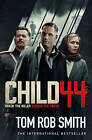 Child 44 by Tom Rob Smith (Paperback, 2015)