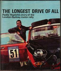 Longest-Drive-of-All-Paddy-Hopkirk-039-s-story-of-London-Sydney-Rally-in-Austin-1800