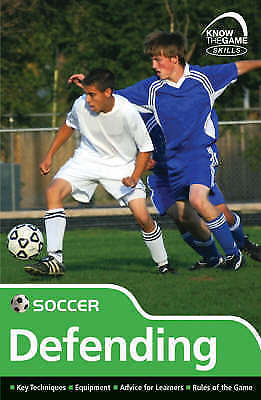 1 of 1 - Skills: Soccer - Defending (Know the Game) by Fairclough, Paul