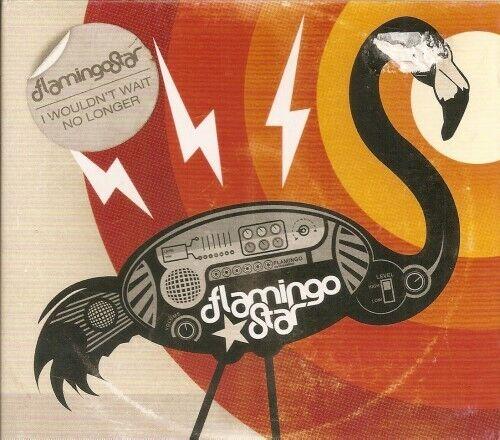 Flamingo Star - I wouldnt wait no longer - Musik CD (2007) - Rar