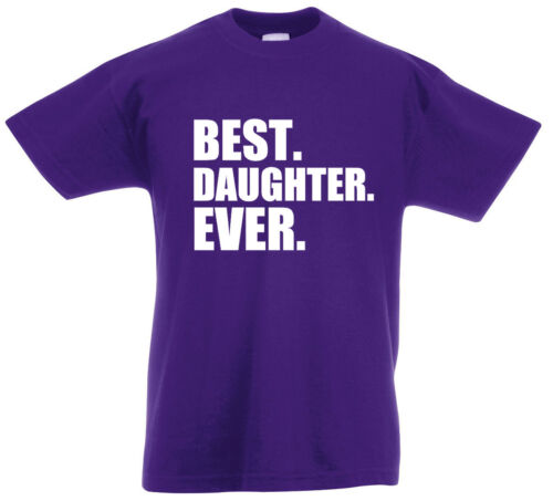 Xmas Birthday Gifts for daughter girls gift ideas Best Daughter Ever T-Shirt
