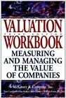 Frontiers in Finance: Valuation : Measuring and Managing the Value of Companies 83 by Inc. Staff McKinsey & Company, Tim Koller, Tom Copeland and Jack Murrin (2000, Paperback, Revised, Workbook)