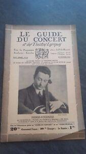 Rivista Il Guida Del Concerto E Delle Teatri Lirica 1931 N°20 P.Fournier