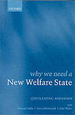 Esping-Andersen, Gosta Why We Need a New Welfare State