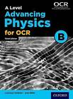 A Level Advancing Physics for OCR Student Book (OCR B) by John Miller (Paperback, 2015)