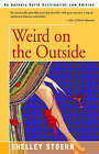 Weird on the Outside by Shelley Stoehr (Paperback / softback, 2003)