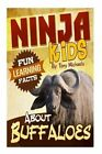 Fun Learning Facts about Buffaloes: Illustrated Fun Learning for Kids by Tony Michaels (Paperback / softback, 2015)