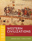 Western Civilizations: Their History & Their Culture by Joshua Cole (Mixed media product, 2016)