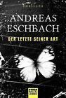 Der Letzte seiner Art von Andreas Eschbach (2016, Taschenbuch)