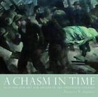 A Chasm in Time: Scottish War Art and Artists in the Twentieth Century by Patricia R. Andrew (Hardback, 2014)