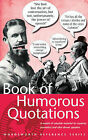 A Book of Humorous Quotations by Wordsworth Editions Ltd (Paperback, 1993)