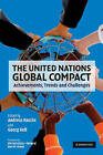 The United Nations Global Compact: Achievements, Trends and Challenges by Cambridge University Press (Paperback, 2010)