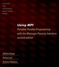 Using MPI - 2nd Edition: Portable Parallel Programming with the Message Passing