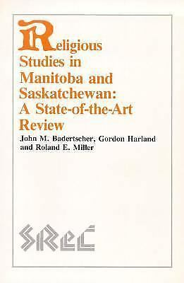 Religious Studies in Manitoba and Saskatchewan Vol. 4 : A State-of-the-Art Revie