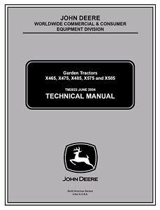 john deere x465 x475 x485 x575 x585 garden tractor technical serviceimage is loading john deere x465 x475 x485 x575 x585 garden
