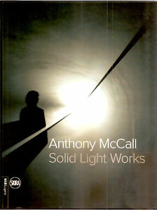 ANTHONY-McCALL-Solid-Light-Works