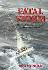 Fatal Storm by Rob Mundle (Paperback, 1999)
