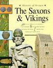 The Saxons and Vikings by Mark Bergin, Bill Donohoe, Brenda Williams, James Field, John James (Paperback, 1994)