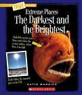 The Darkest and the Brightest by Katie Marsico (Paperback / softback, 2015)