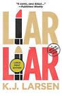 Liar, Liar by K. J. Larsen (Paperback, 2010)