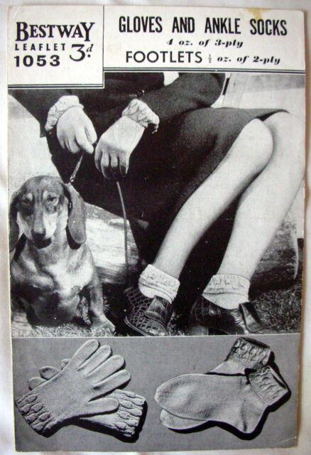 Bestway Vintage Knitting Pattern Leaflet No.1053 - GLOVES AND ANKLE SOCKS - GC