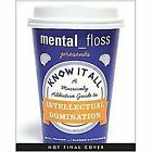 Mental_Floss - The Book : Only the Greatest Lists in the History of Listory by Will Pearson and Mangesh Hattikudur (2011, Paperback)