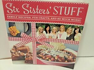 Six-Sisters-039-Stuff-Family-Recipes-Fun-Crafts-and-So-Much-More-by-Camille
