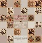 125 Japanese Quilt Blocks: Calm, Neutral and Taupe Collection by Susan Briscoe (Paperback, 2010)