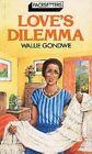Love's Dilemma by Walije Gondwe (Paperback, 1986)