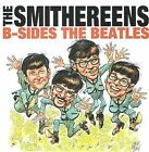 B-Sides the Beatles by The Smithereens (CD, Sep-2008, Koch (USA))