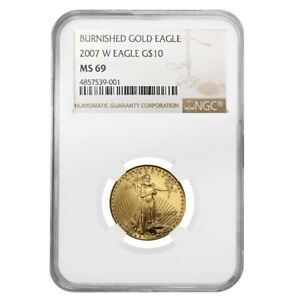 2007-W-1-4-oz-10-Burnished-Gold-American-Eagle-NGC-MS-69