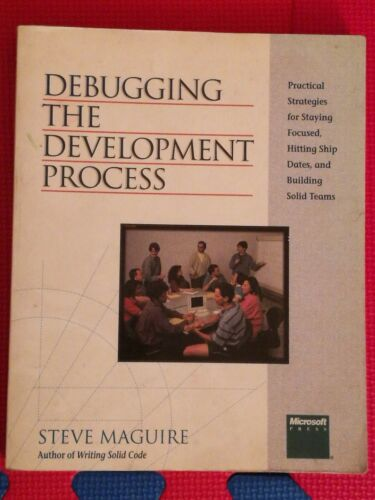 1 of 1 - Debugging the Development Process by Steve Maguire (Paperback, 1994)