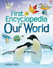 First Encyclopedian of Our World by Felicity Brooks (Hardback, 2010)