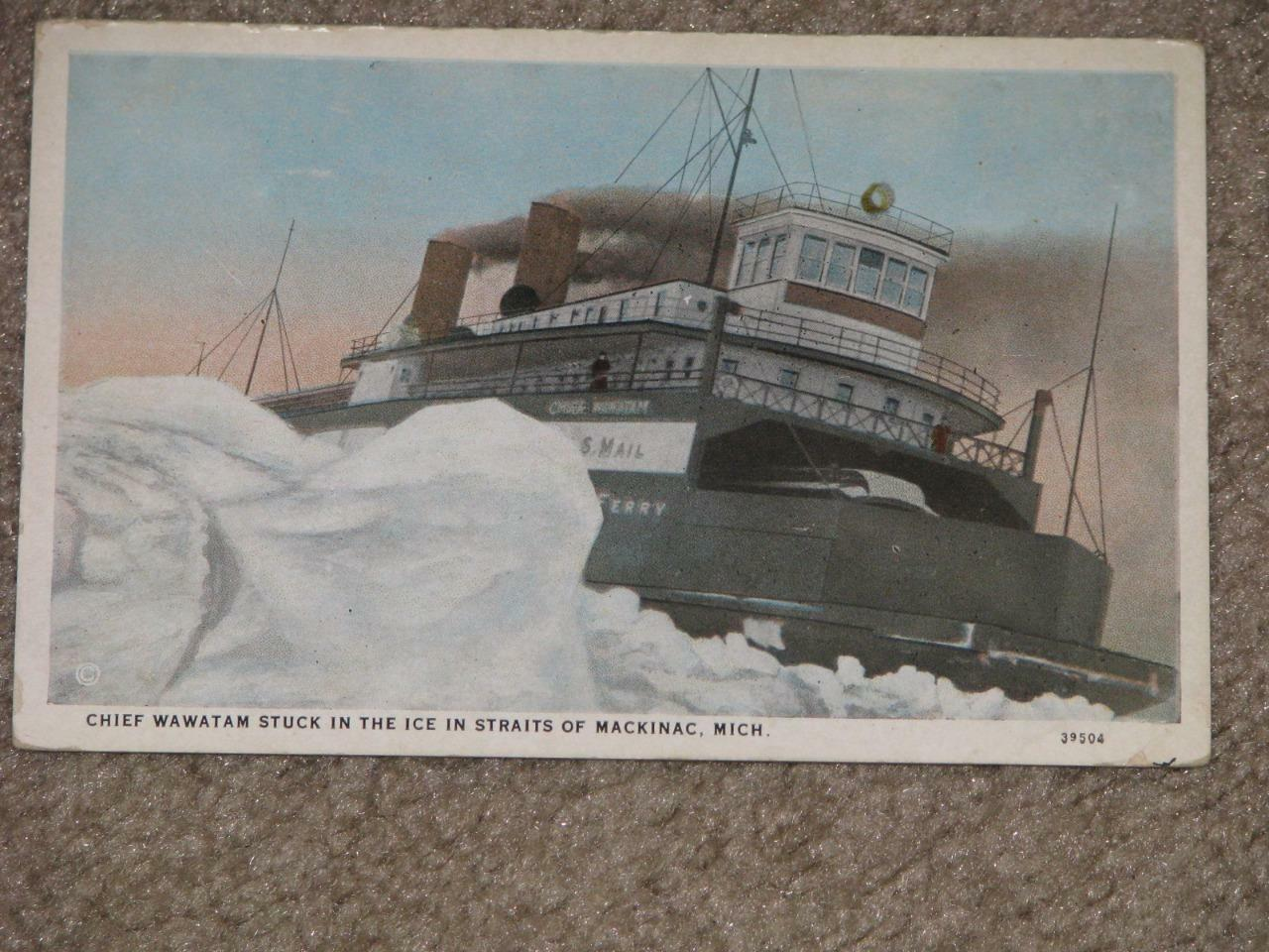 Chief Wawatam Stuck in the Ice in Straits of Mackinac, Mich., vintage card