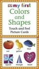 Colors and Shapes Touch and Feel Picture Cards 9780756615161 by Jane Yorke