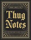 Thug Notes: A Street-Smart Guide to Classic Literature by Sparky Sweets (Paperback / softback, 2015)