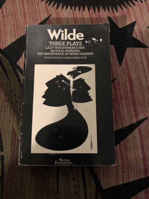 Wilde: Three Plays (The Master Playwrights)