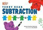Teddy Bear Subtraction by Barbara Barbieri McGrath 9781580894265
