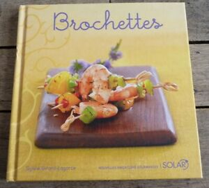Hard-Cover-French-Book-Nouvelles-Variations-Gourmandes-Les-Brochettes-Recipes