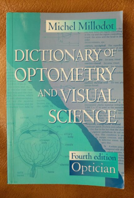 Dictionary of Optometry and Visual Science by Michel Millodot (Paperback, 1997)