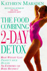 Food Combining Two Day Detox by Kathryn Marsden (Paperback, 1998)