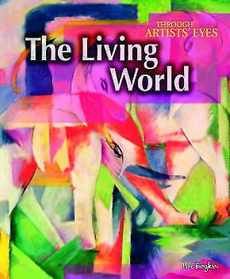 Bingham, Jane, Living World  (Through Artist's Eyes), Very Good Book