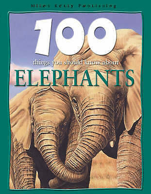 """""""VERY GOOD"""" Elephants (100 Things You Should Know About...), De la Bedoyere, Cam"""