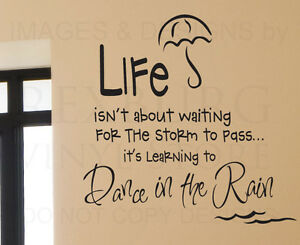 Wall-Decal-Quote-Sticker-Vinyl-Art-Removable-Letter-Life-Dance-in-the-Rain-J10