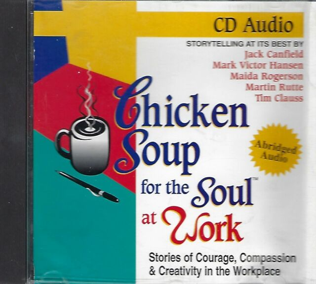 Chicken Soup for the Soul at Work by Jack Canfield & others[Audiobook, CD, 1996]