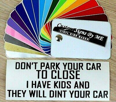 Non Parcheggiare Troppo Vicino Sticker Vinyl Decal Adesivo Auto Paraurti Finestrino Laterale Nero- Tieniti In Forma Per Tutto Il Tempo