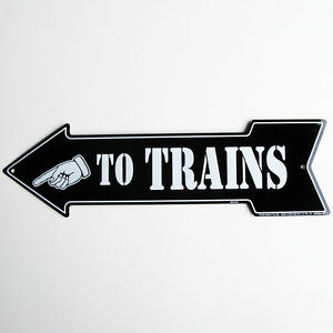 TO TRAINS ARROW vintage model railroad train set sign