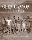 The Glen Canyon Country: A Personal Memoir by Don Fowler (Hardback, 2011)